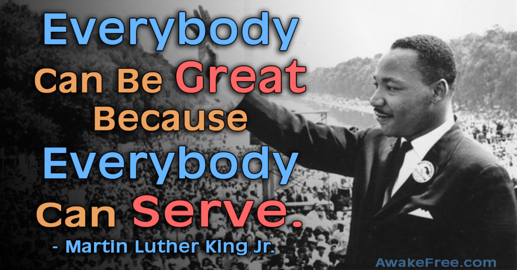 Martin Luther King Jr MLK Quotes Everybody Can Be Great Because Everybody Can Serve