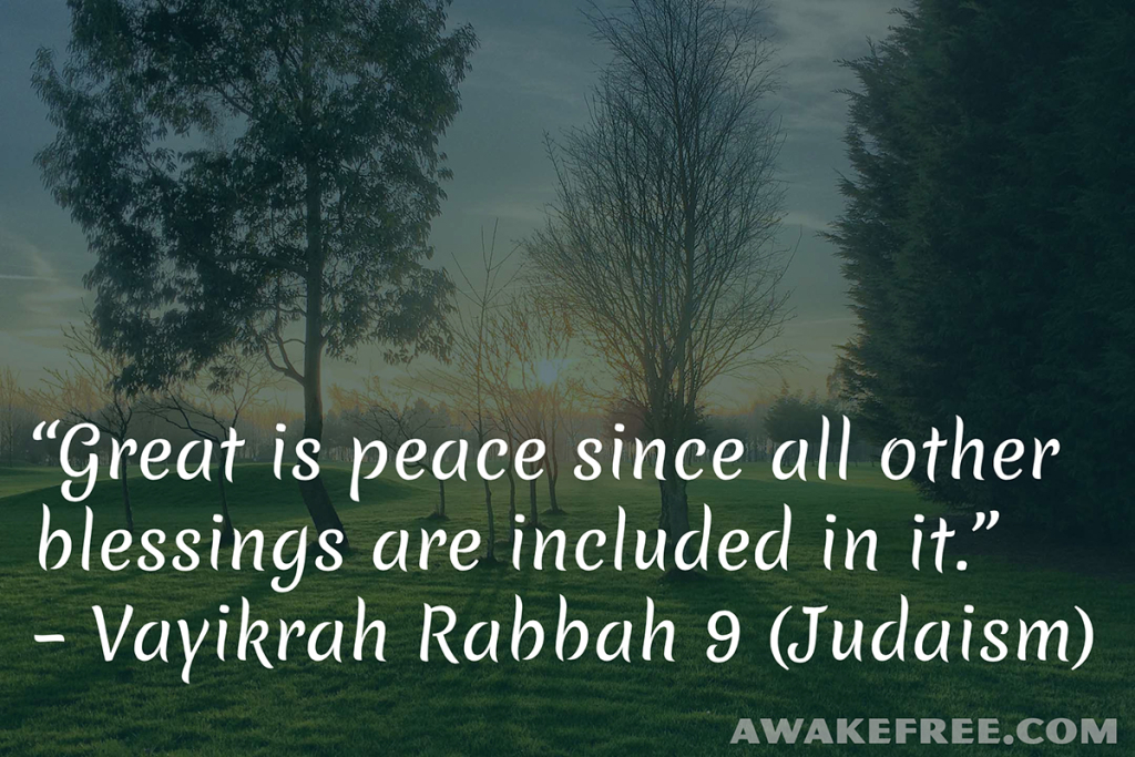Peace-Quotes-Great-is-Peace-Vayikrah-Rabbah-Judaism-AwakeFree.com