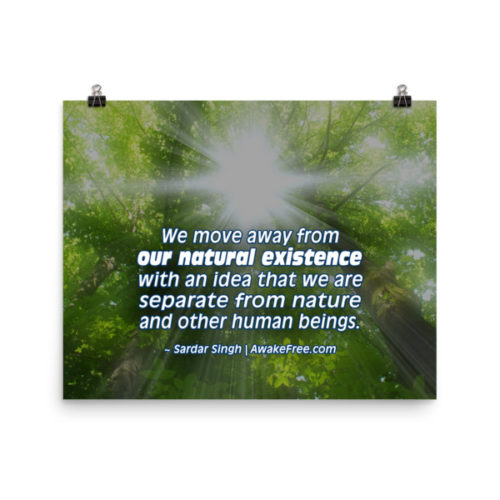 Our Natural Existence – An Inspiring Quote Poster – for Framing