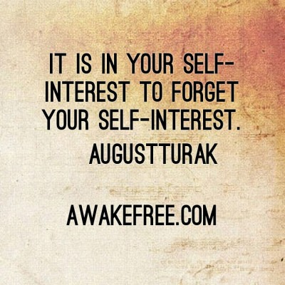 Self Interest ~ August Turak